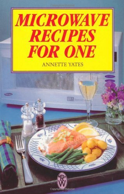 Yates, Annette / Microwave Recipes for One
