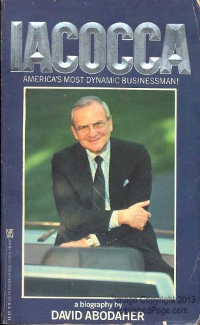 Abodaher, David / Iacocca - America's Most Dynamic Businessman