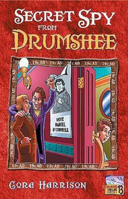 Harrison, Cora / Secret Spy from Drumshee ( Drumshee Timeline Series - Book 13)  BRAND NEW