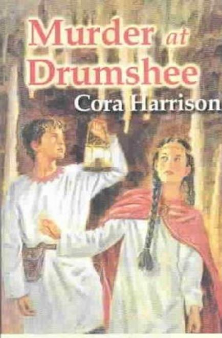 Harrison, Cora - Murder at Drumshee ( Drumshee Timeline Series - Book 10) -