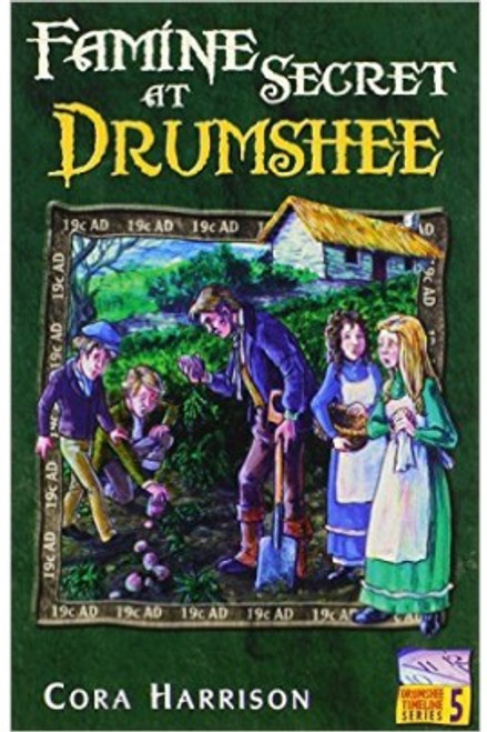 Harrison, Cora - Famine Secret At Drumshee ( Drumshee Timeline Series - Book 5 ) -  BRAND NEW