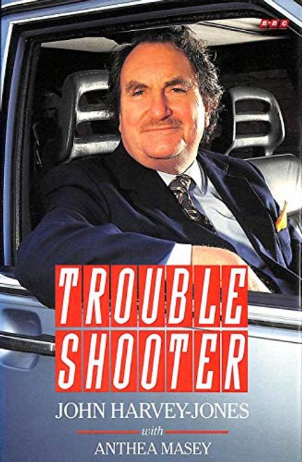 Harvey-Jones, John / Troubleshooter (Hardback)