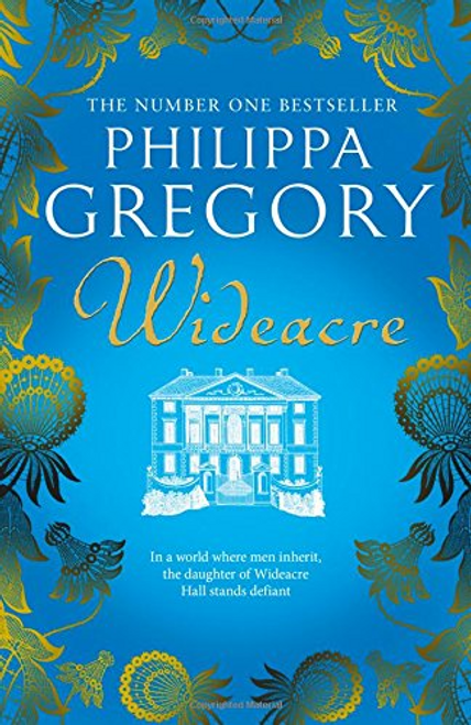 Gregory, Philippa / Wideacre (Hardback)
