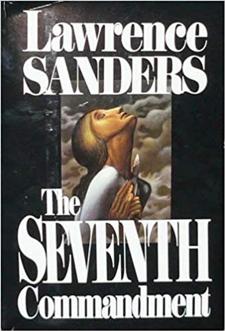 Sanders, Lawrence / The Seventh Commandment (Hardback)