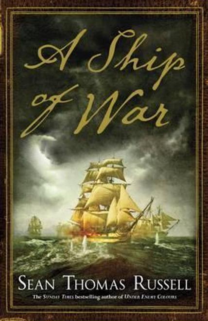 Russell, Sean Thomas / A Ship of War (Hardback)