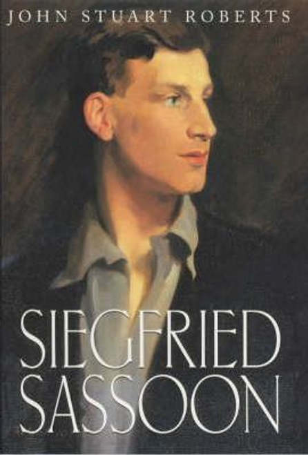 Roberts, John Stuart / Siegfried Sassoon (Hardback)