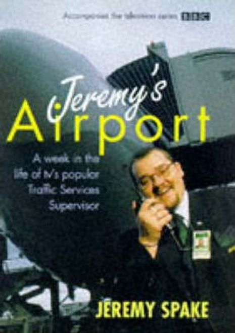 Spake, Jeremy / Jeremy's Airport (Hardback)