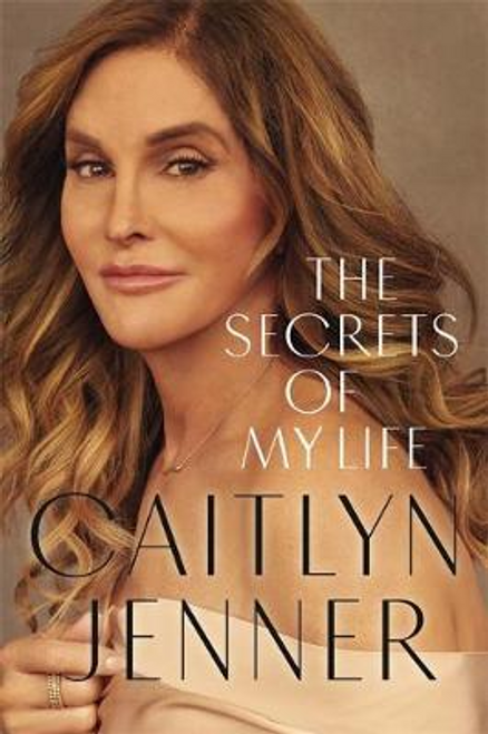 Jenner, Caitlyn / The Secrets of My Life (Large Paperback)