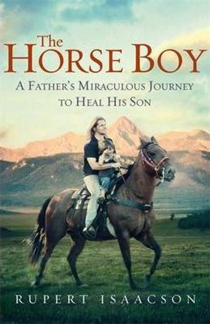 Isaacson, Rupert / The Horse Boy (Large Paperback)
