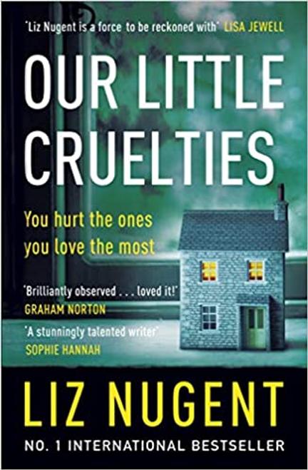 Nugent, Liz / Our Little Cruelties (Large Paperback)