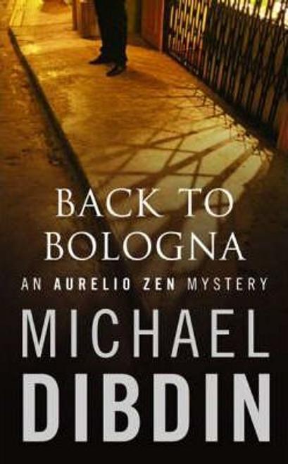 Dibdin, Michael / Back to Bologna (Hardback)