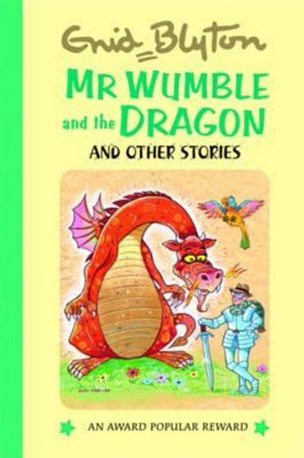 Blyton, Enid / Mr Wumble and the Dragon (Hardback)