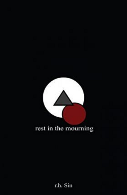 Sin, r. h. / Rest in the Mourning (Hardback)