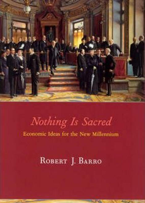 Barro, Robert J. / Nothing is Sacred (Hardback)