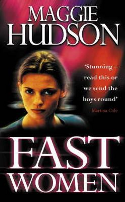 Hudson, Maggie / Fast Women (Hardback)