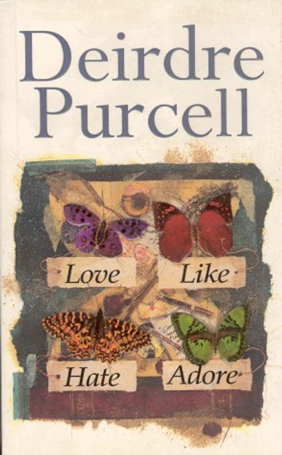 Purcell, Deirdre / Love Like Hate Adore (Hardback)