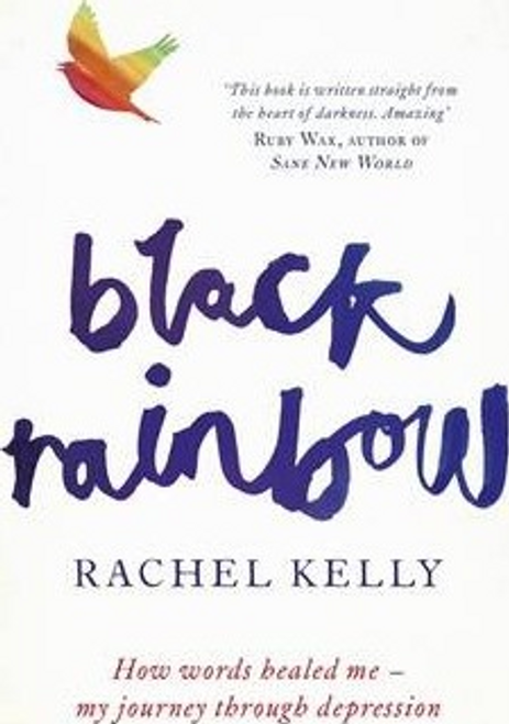 Kelly, Rachel / Black Rainbow (Hardback)