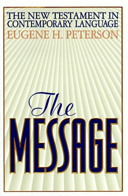 Peterson, Eugene H. / The Message (Large Paperback)