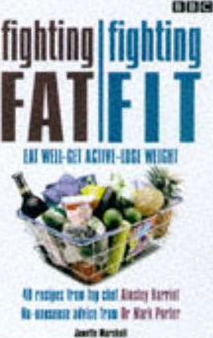 Marshall, Janette / Fighting Fat, Fighting Fit (Large Paperback)