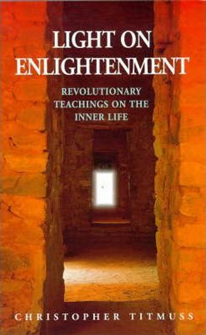 Titmuss, Christopher / Light on Enlightenment (Large Paperback)