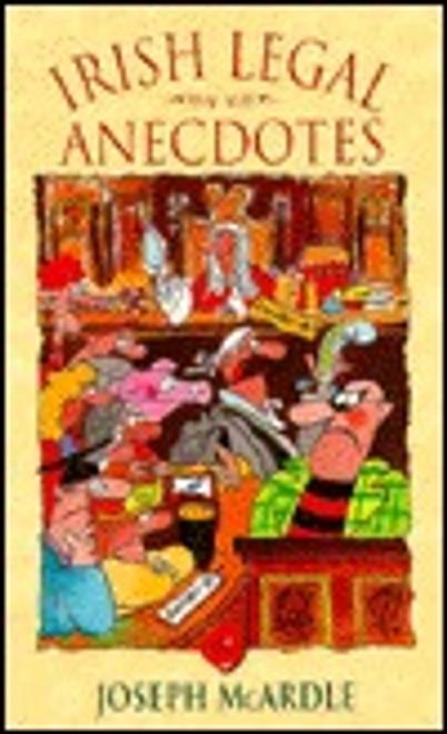 McArdle, Joseph / Irish Legal Anecdotes (Large Paperback)