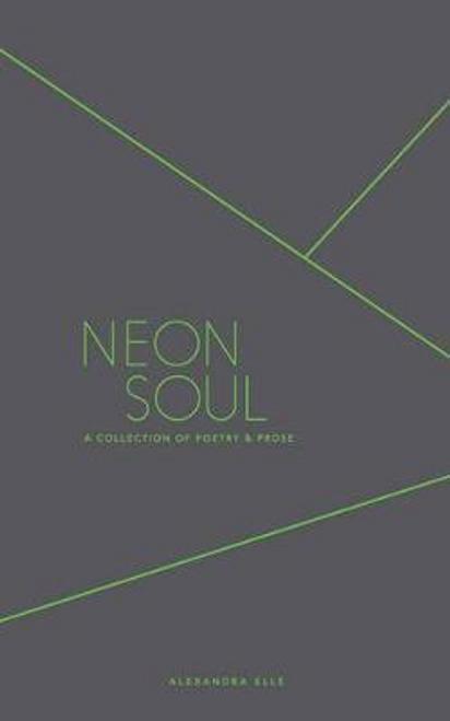 Elle, Alexandra / Neon Soul (Large Paperback)