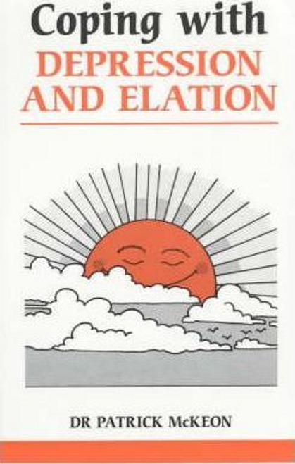 McKeon, Patrick / Coping with Depression and Elation (Large Paperback)