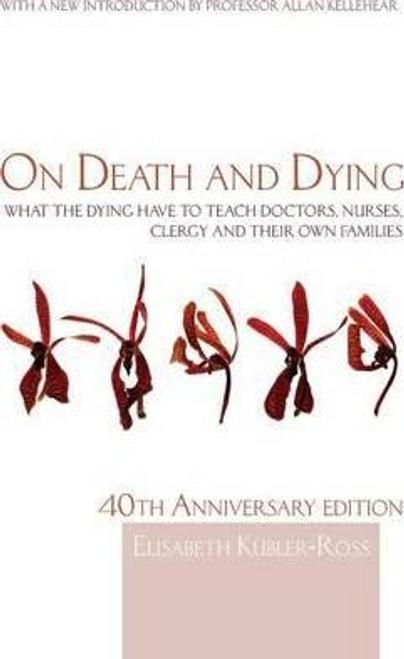 Kubler-Ross, Elisabeth / On Death and Dying (Large Paperback)