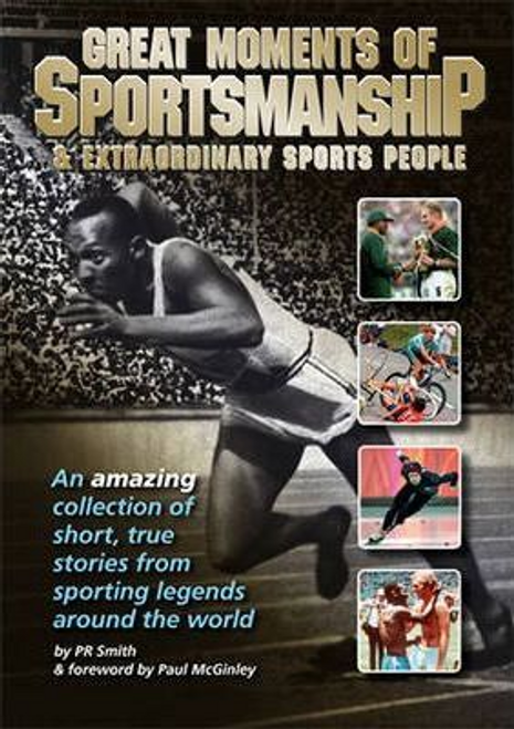 Smith, P. R. / Great Moments of Sportsmanship (Large Paperback)