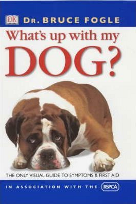 Fogle, Bruce / What's Up With My Dog? (Large Paperback)