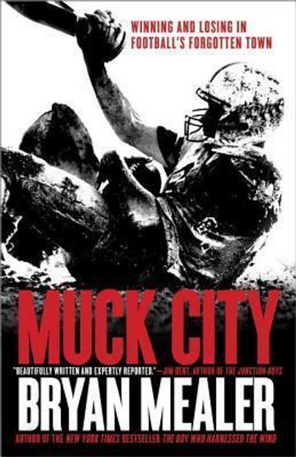 Mealer, Bryan / Muck City (Large Paperback)