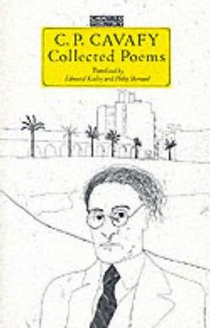 Cavafy, C. P. / C. P. Cavafy : Collected Poems (Large Paperback)