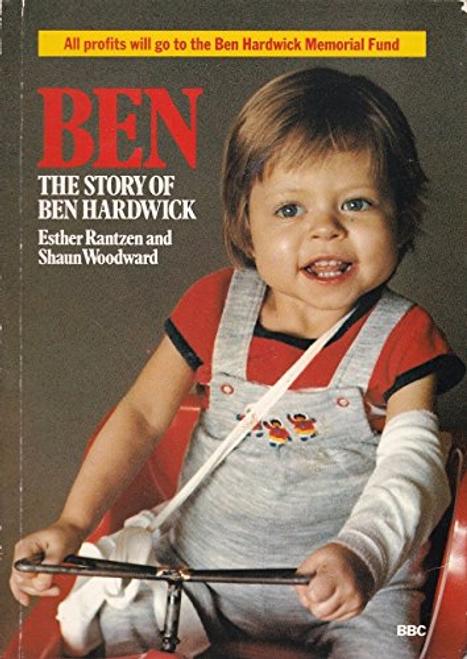 Rantzen, Esther / Ben: The Story of Ben Hardwick (Large Paperback)