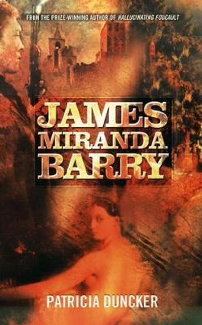 Duncker, Patricia / James Miranda Barry (Large Paperback)