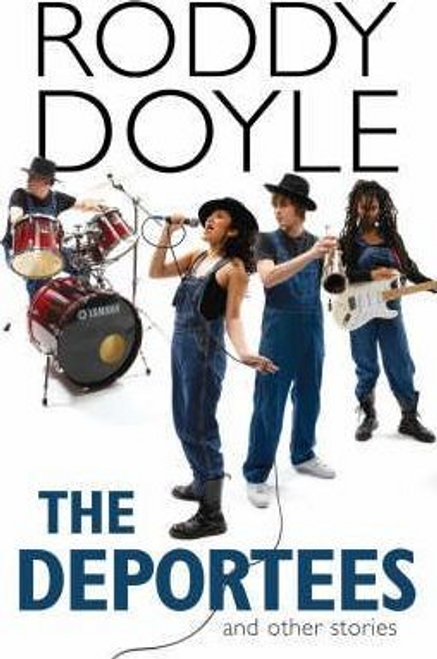 Doyle, Roddy / The Deportees (Large Paperback)