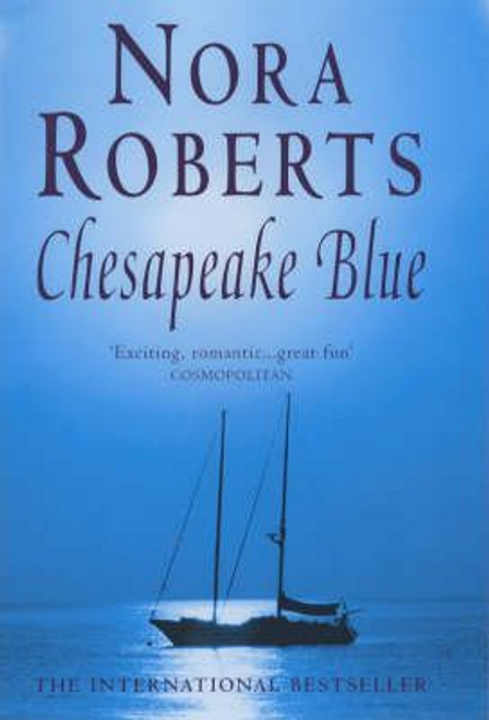 Roberts, Nora / Chesapeake Blue : Number 4 in series (Large Paperback)