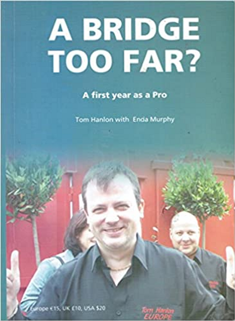 Murphy, Enda / A Bridge Too Far (Large Paperback)