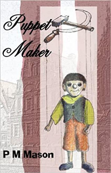 Mason, P. M. / Puppet Maker (Large Paperback)