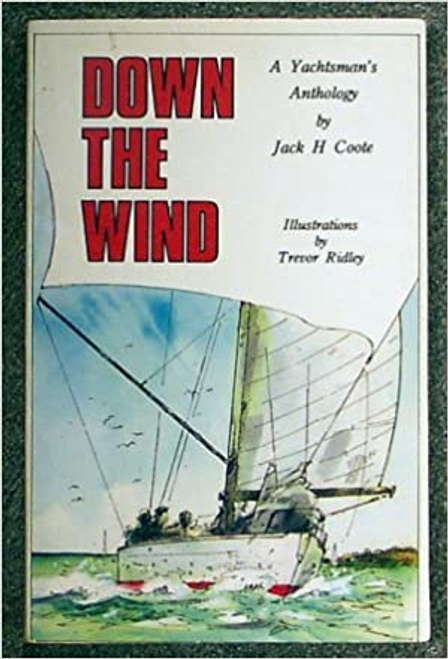 Coote, Jack H. / Down the Wind (Large Paperback)