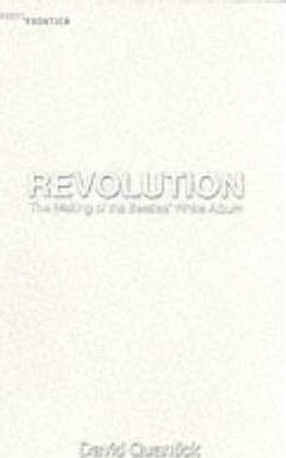 Quantick, David / Revolution: making of the Beatles' White Album (Large Paperback)