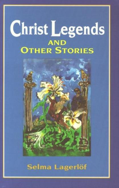 Lagerlof, Selma / Christ Legends (Large Paperback)