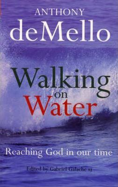 De Mello, Anthony / Walking on Water (Large Paperback)