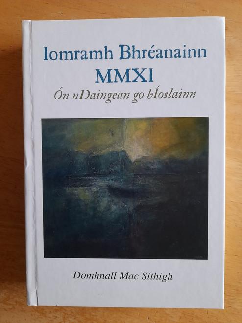 Mac Síthigh, Domhnall - Iomramh Bhréanainn MMXI - Ón nDaigean go hÍoslainn - HB SIGNED / Sínithe ag an Údar 2013