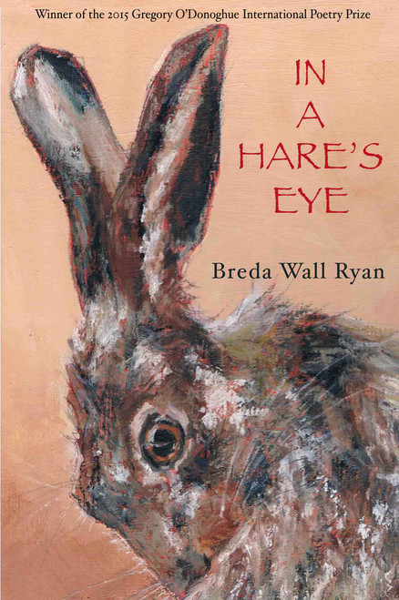 Ryan, Breda Wall - In a Hare's Eye - PB - Doire Press - 2015
