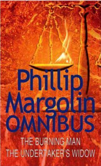 Margolin, Phillip / The Burning Man and the Undertaker's Widow