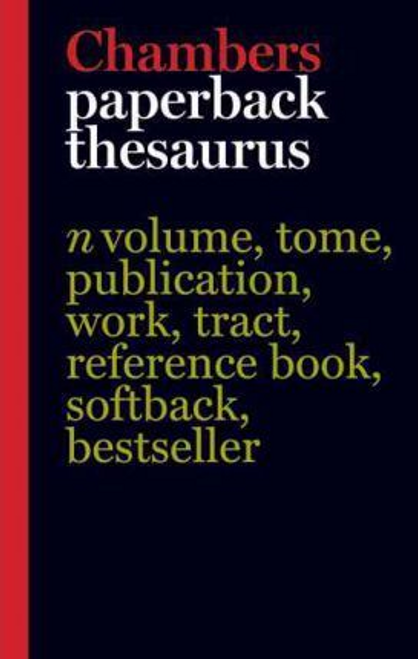 Chambers Paperback Thesaurus, 3rd Edition