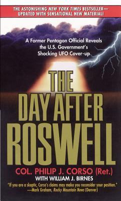 Corso, Philip J. / The Day After Roswell