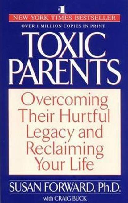Forward, Susan / Toxic Parents