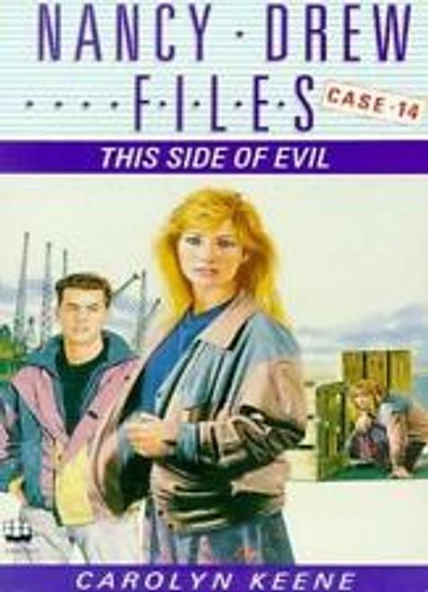 Keene, Carolyn / This Side of Evil ( Nancy Drew Files - Case 14)