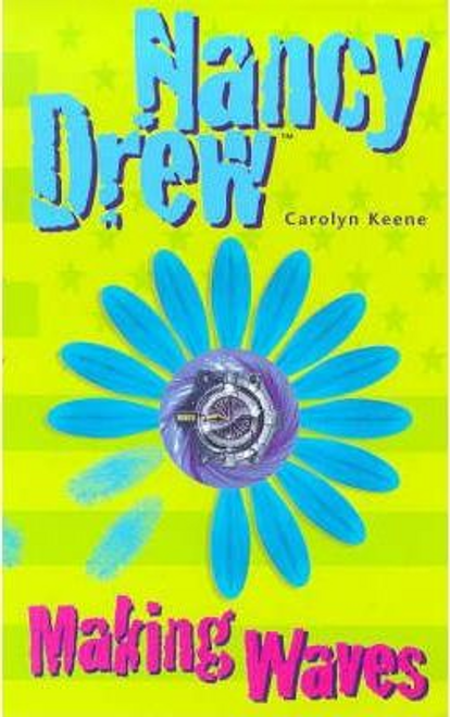 Keene, Carolyn / Making Waves ( Nancy Drew )